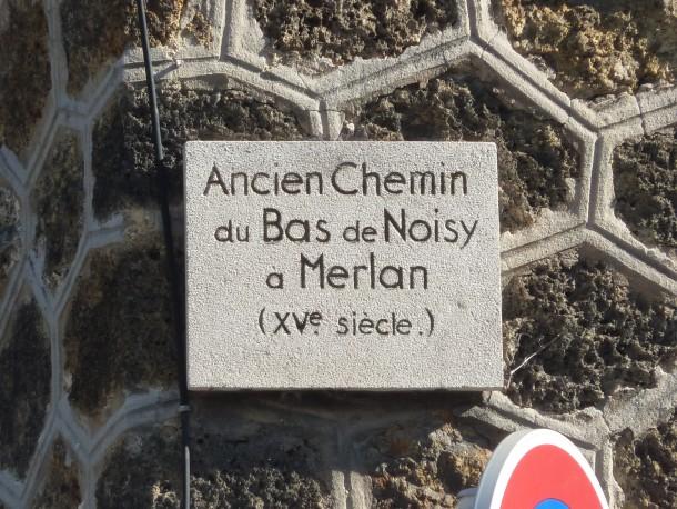 ancien chemin du bas de Noisy à Merlan